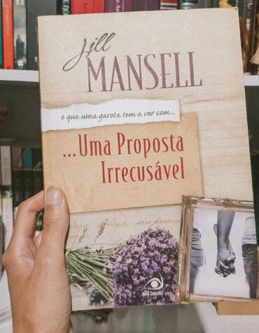 Uma Proposta Irrecusável – Jill Mansell